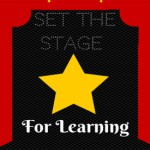 Setting the Stage for Learning