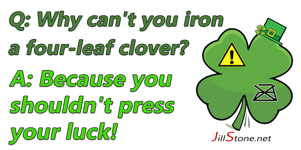 Iron Clover St Patty's Day Joke