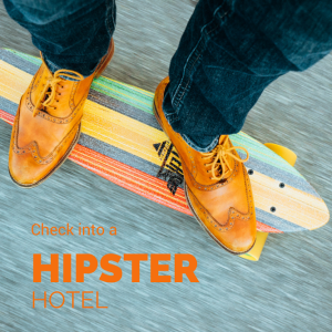 hipster hotels