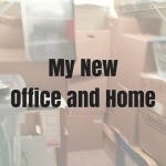 My New Office and Home