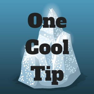 One Cool Tip